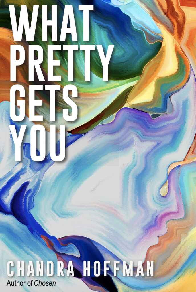 What Pretty Gets You cover mock-up