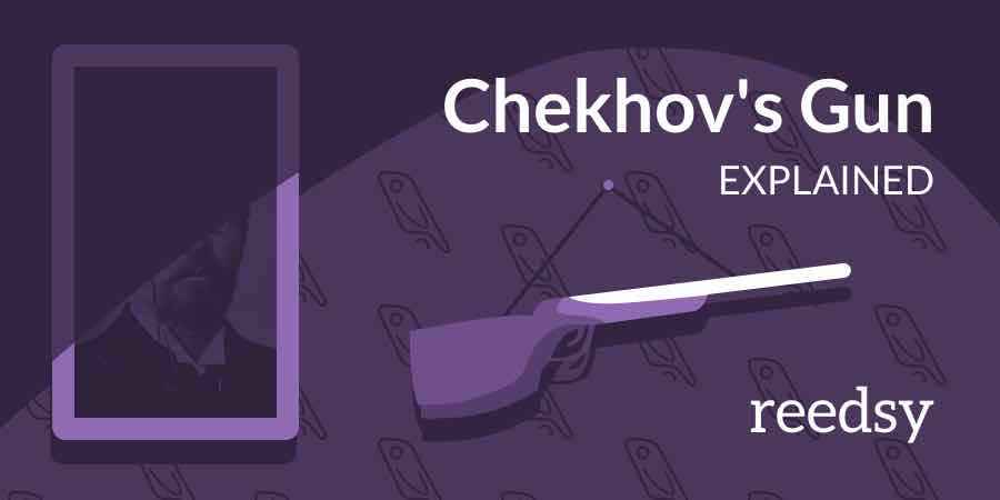 Chekhov's Gun: Don't Shoot Your Story In the Foot