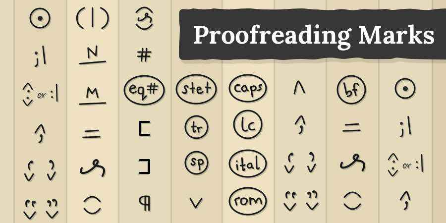 What Are the Meaning of Proofreading Marks?