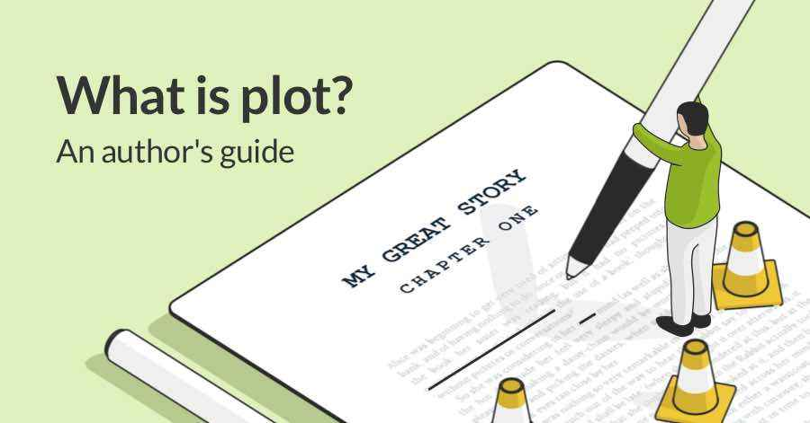 What is Plot? An Author's Guide to Storytelling