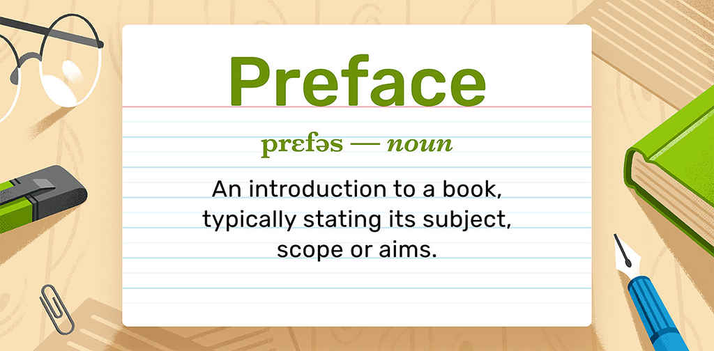 What is a Preface? Characteristics and Examples