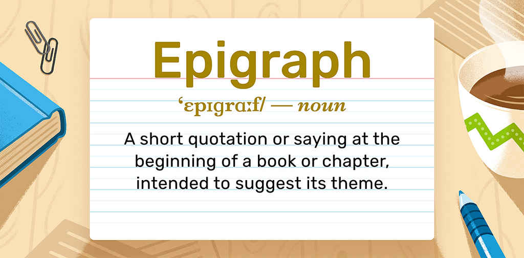 What is an Epigraph: A Book's First Taste (with Examples)