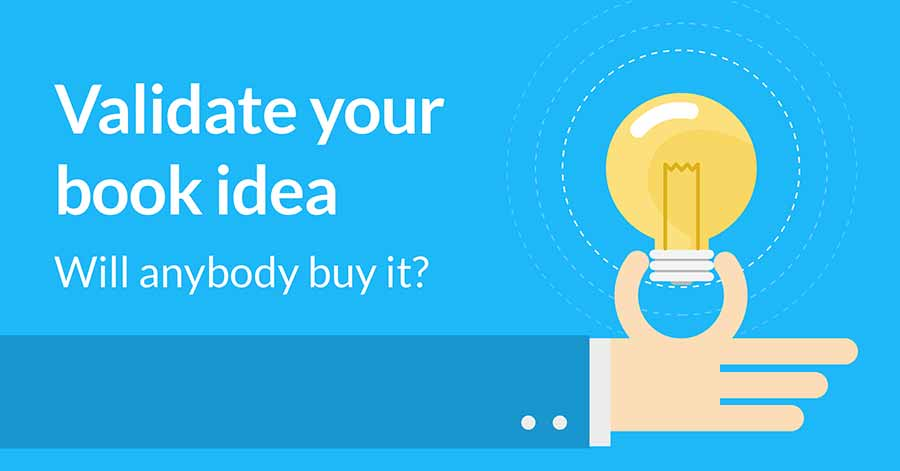 How To Validate Your Book Idea