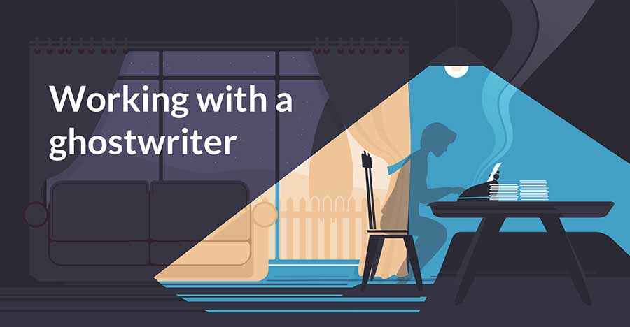 What's It Like to Work with a Ghostwriter? Well, Let's Ask One