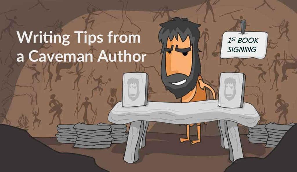 Paleo Publishing: Terrible Writing Advice from a Caveman Author