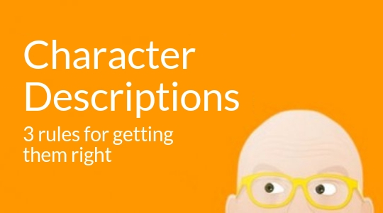 Character Descriptions: How To Write Them (in 3 Steps)