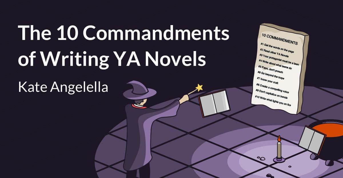 The Ten Commandments of Writing YA Novels