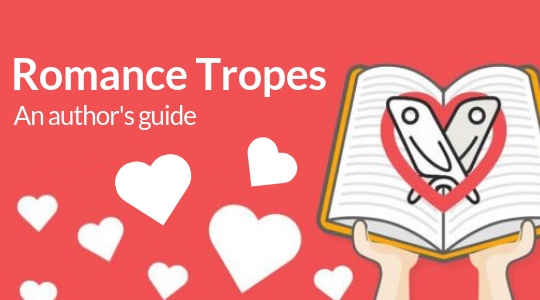 11 Popular Romance Tropes — and How to Make Them New Again