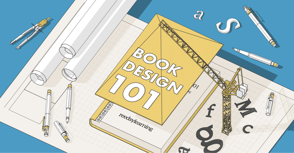 Book Design: Everything You Need to Know