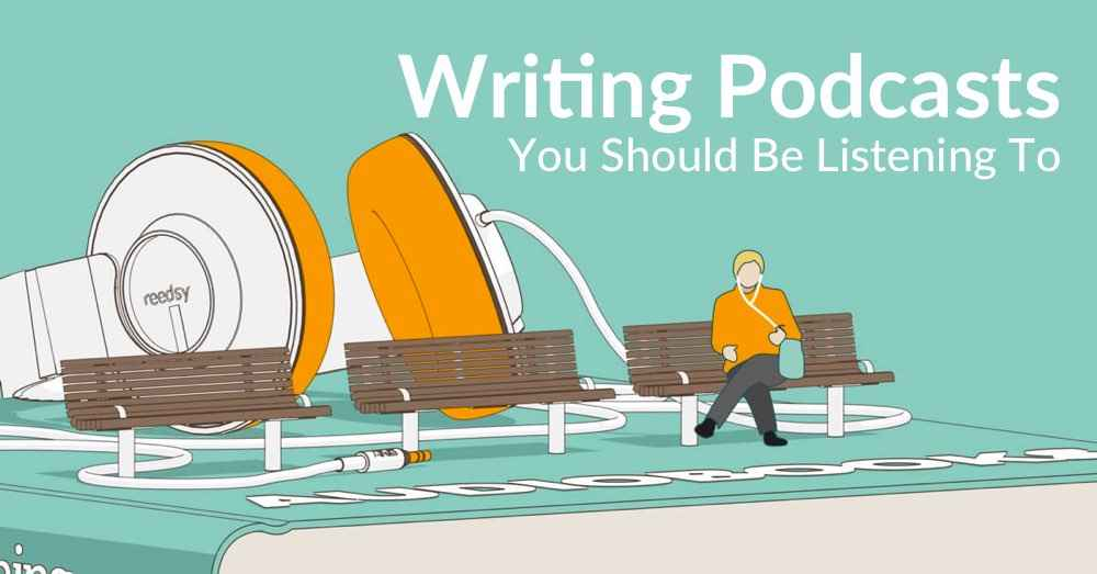 30+ Writing Podcasts You Should Be Listening To