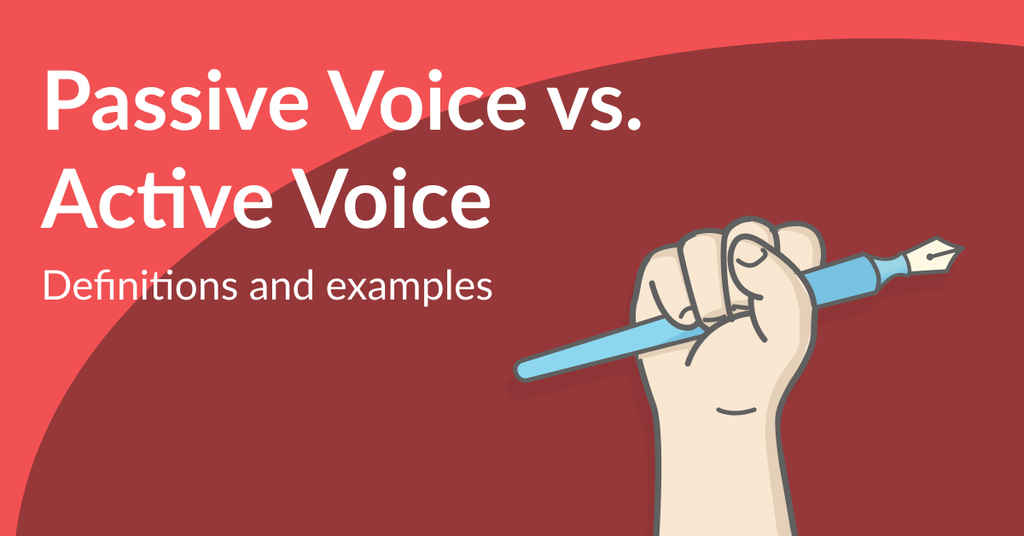 Active vs Passive Voice: Know the Difference and Fix It!