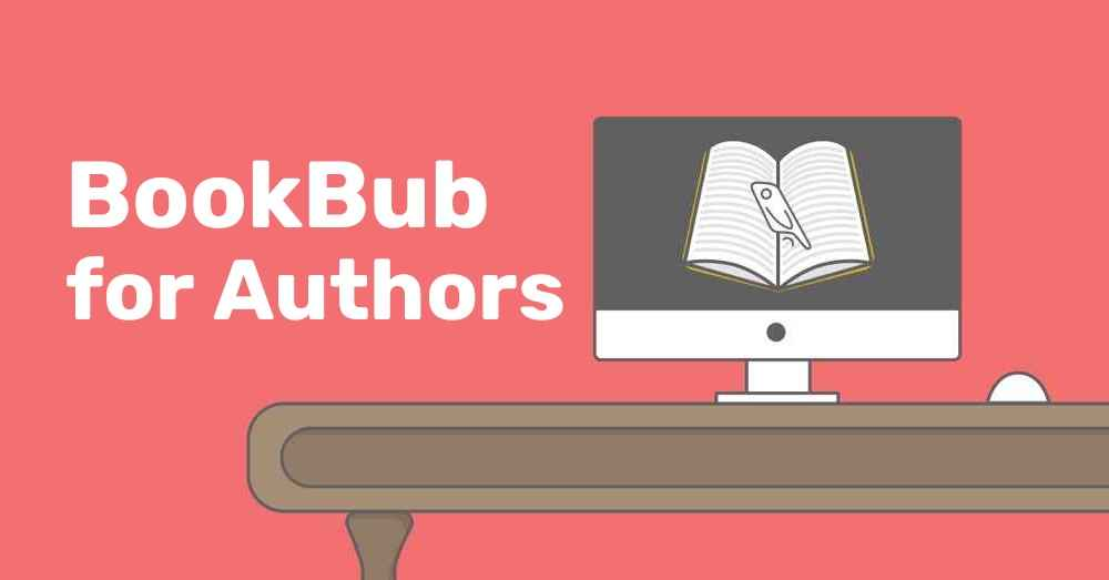 What is BookBub: The Ultimate Guide for Authors