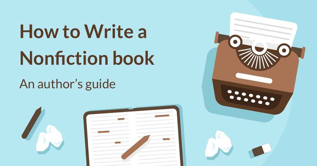 How to Write a Nonfiction Book in 6 Steps