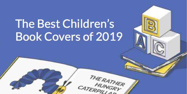 The 50 Best Children's Book Covers of 2019