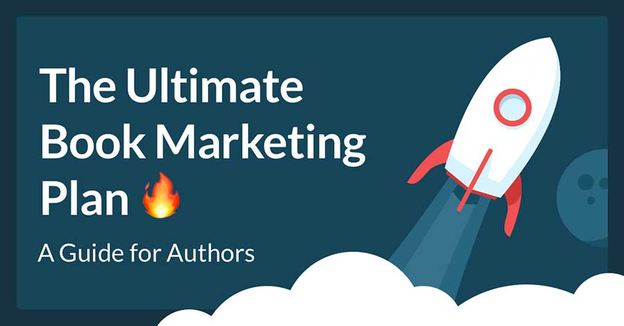 How to Create the Ultimate Book Marketing Plan
