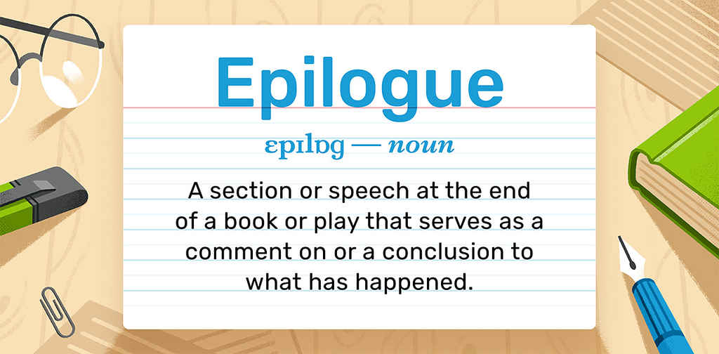 What is an Epilogue: Four Powerful Tips for Writers