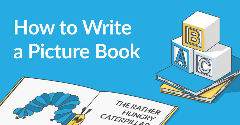 How to Write a Children's Picture Book in 8 Steps