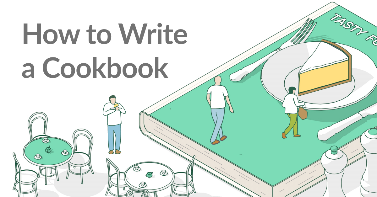 How to Write a Cookbook in 9 Bite-Sized Steps