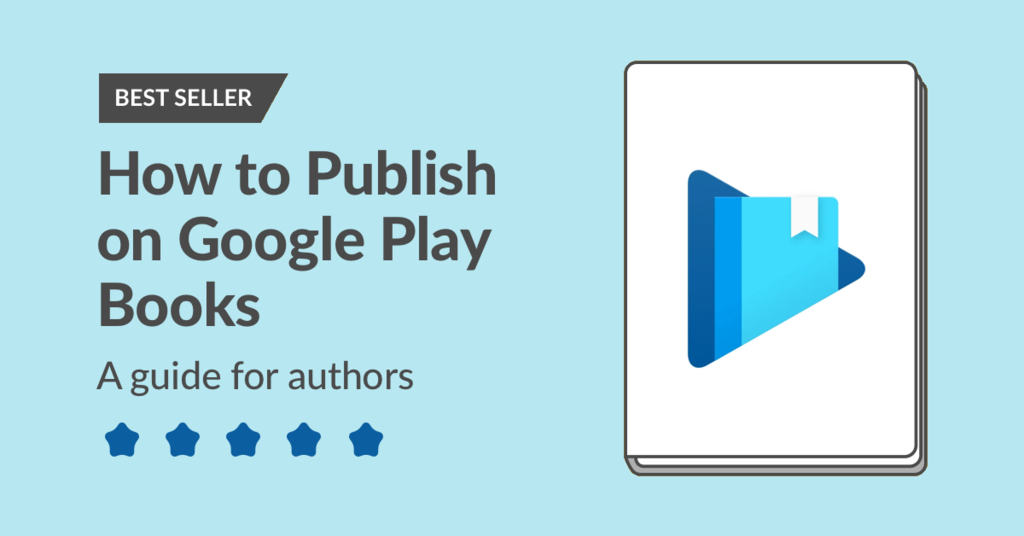 How to Publish on Google Play Books in 2021