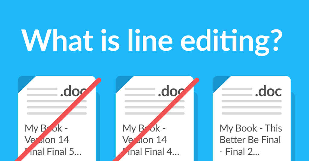 What is Line Editing and How Can It Fix Your Book?