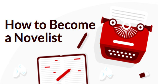 How to Become a Novelist (With Tips from Famous Authors!)
