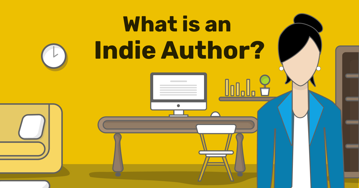 What is an Indie Author? All Your Questions Answered