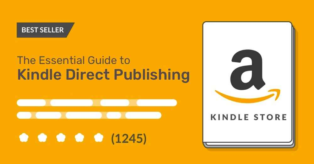 The Essential Guide to Amazon KDP