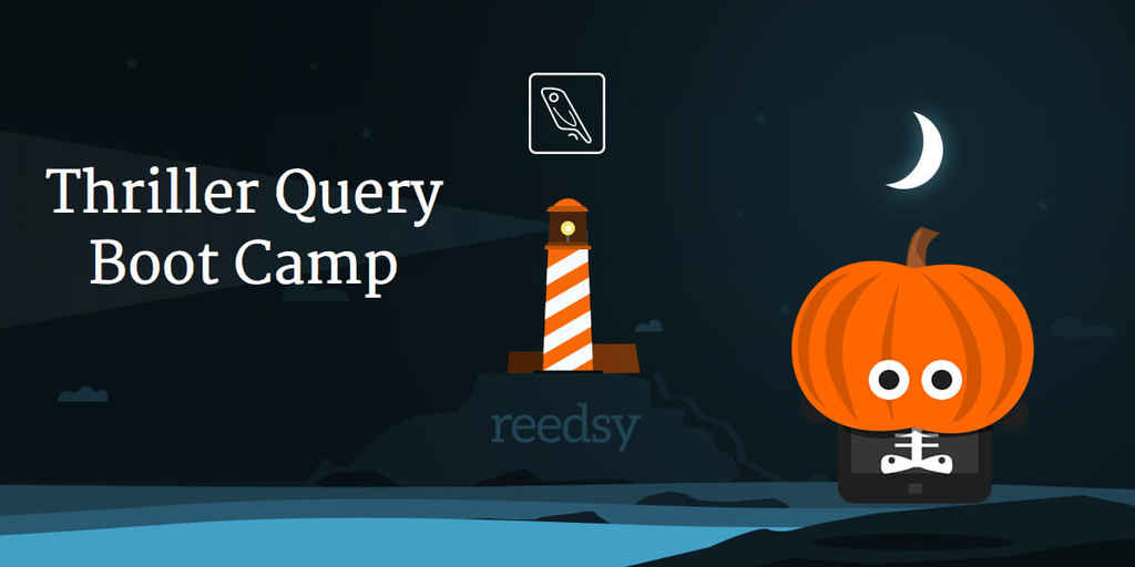Query Boot Camp Vol. 2: Thrillers