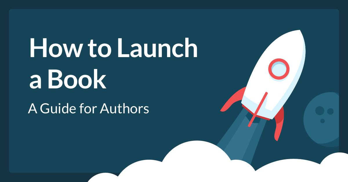 How to Plan a Successful Book Launch in 6 Easy Steps