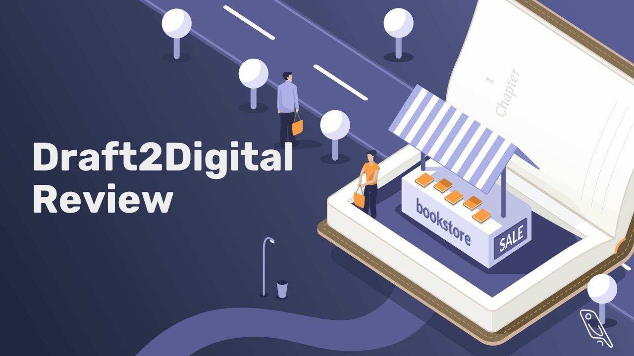 Draft2Digital Review: Read This BEFORE You Publish