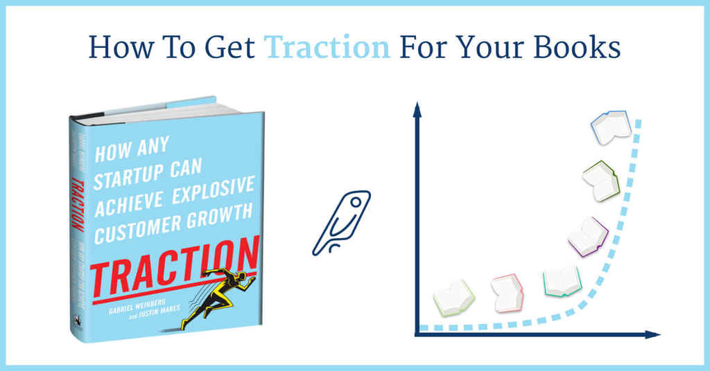 "Getting ""Traction"" for Your Books — Interviewing Justin Mares"