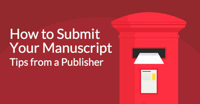 How to Submit a Manuscript to a Publisher In 5 Simple Steps