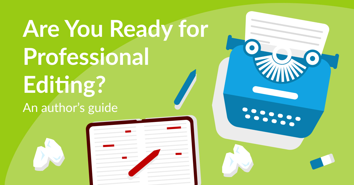 Professional Editor: Is Your Book Ready for an Editor?