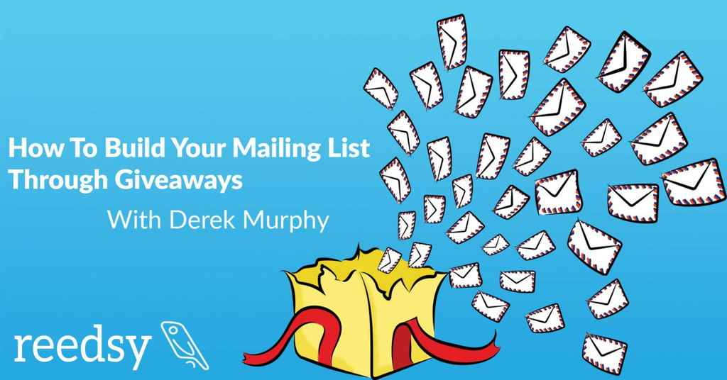 6 Steps for Building your Author Mailing List through Giveaways
