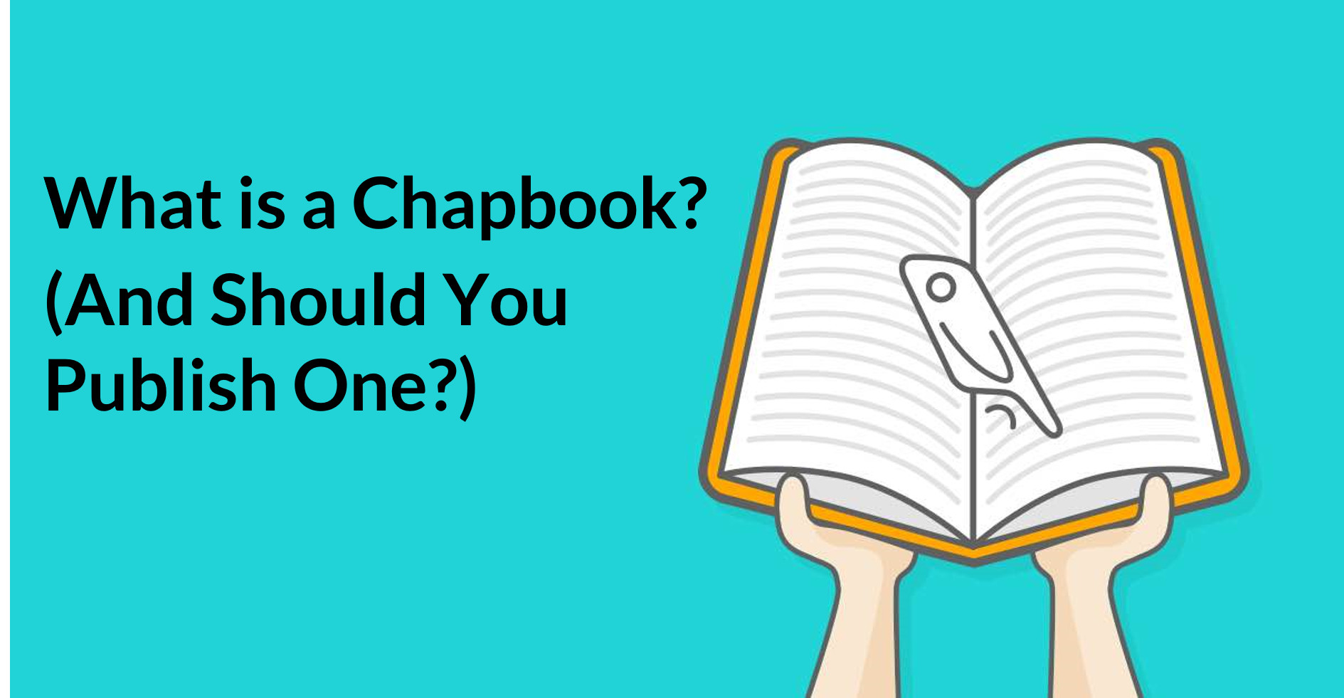 What is a Chapbook? (And Should You Publish One?)