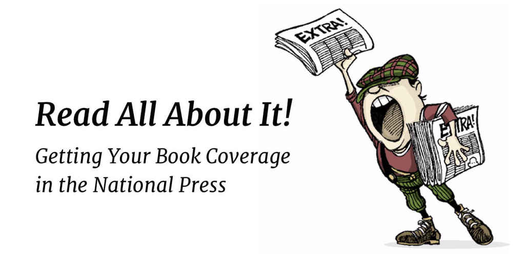 Getting Your Book Coverage in the National Press