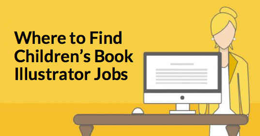 5 Places to Find Children's Book Illustrator Jobs