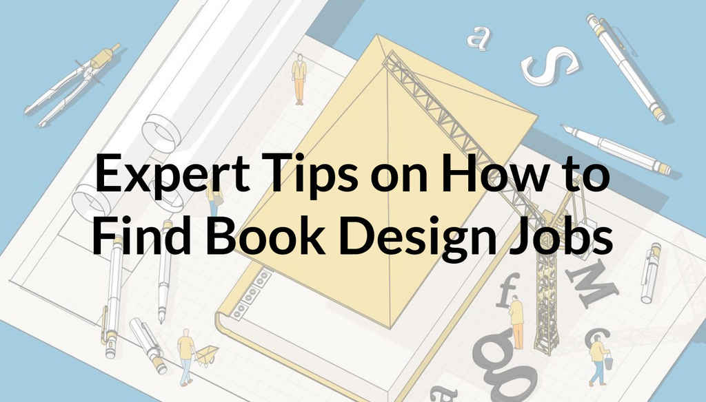 6 Expert-Approved Sites to Find Book Design Jobs