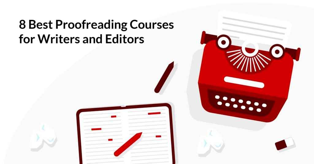 The 8 Best Proofreading Courses for Editors and Writers
