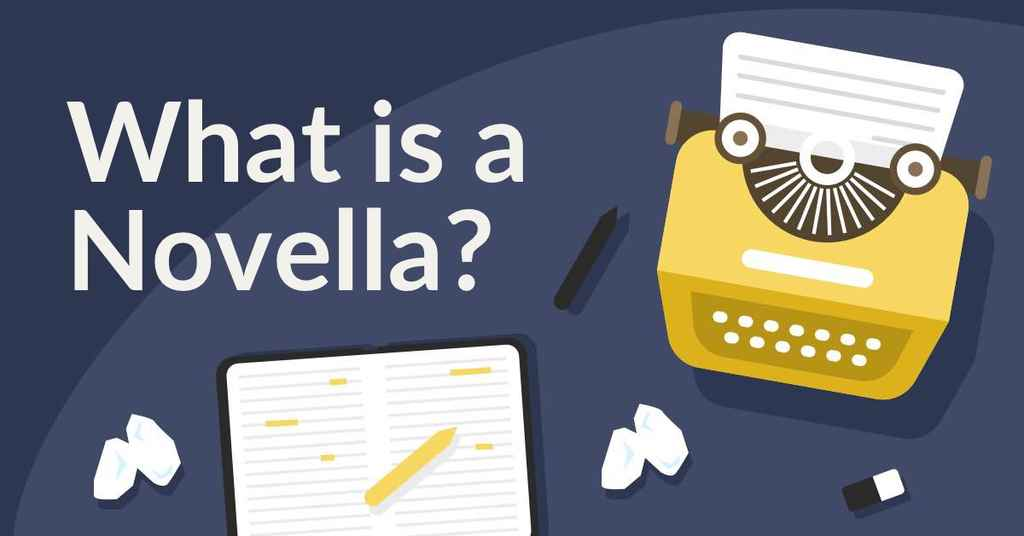 What is a Novella? Understanding the Form (with Examples)