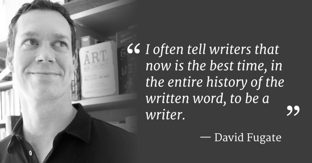 """I'm a huge fan of self-publishing"" — An interview with literary agent David Fugate"