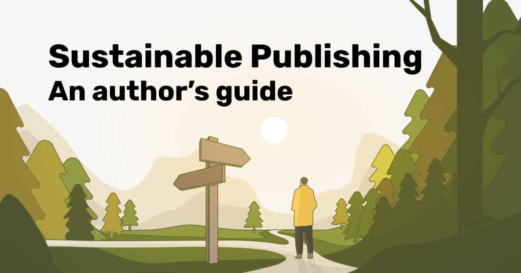 Reedsy's Guide to Sustainable Publishing