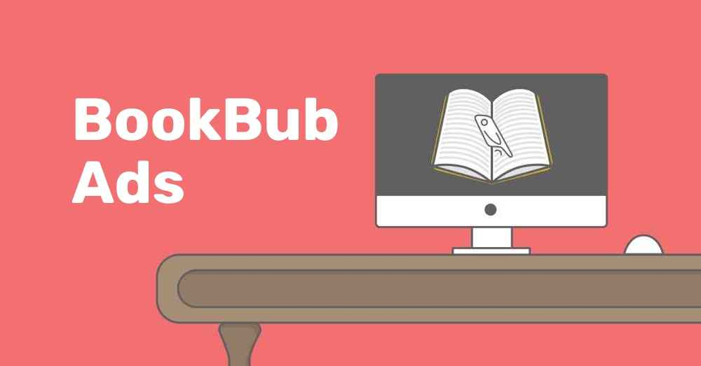 How to Create Killer BookBub Ads in 5 Simple Steps