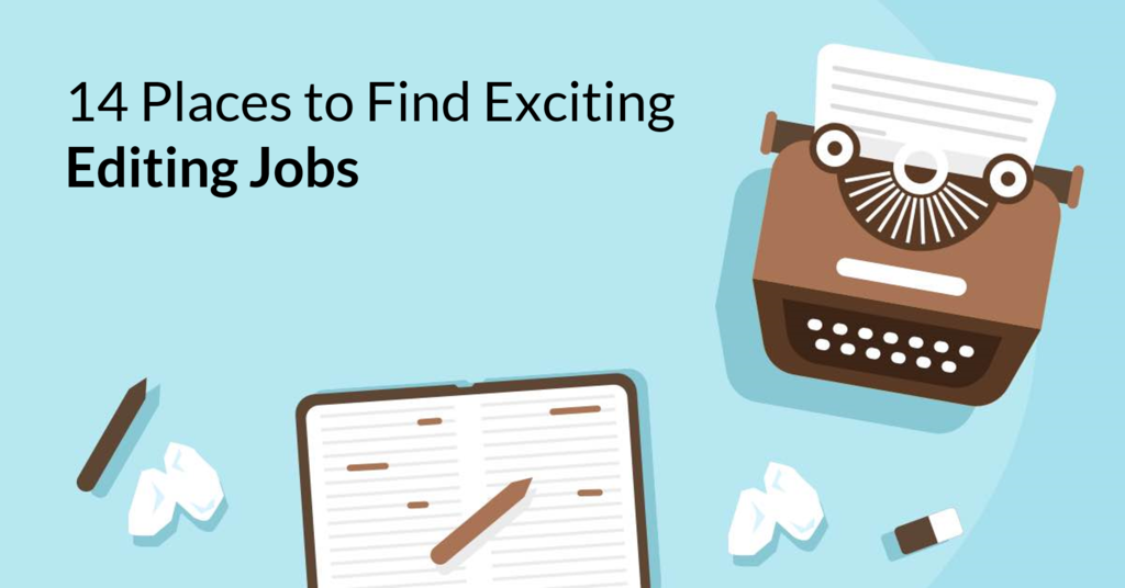 14 Editing Jobs Sites Every Professional Should Know