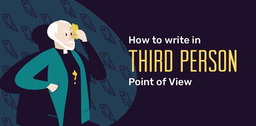 Third Person Point of View: The Most Popular Narrative Style