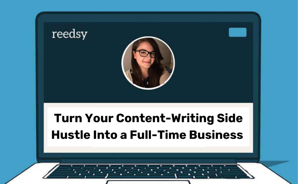 Turn Your Content-Writing Side Hustle into a Full-Time Business