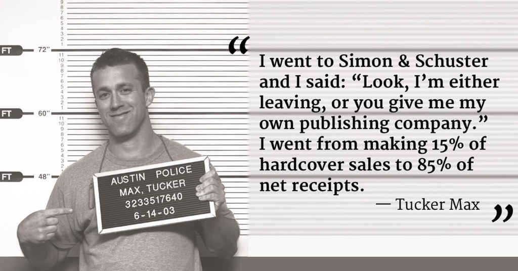 """""""How I made Simon & Schuster give me my own publishing company:"""" An Interview with Tucker Max"""