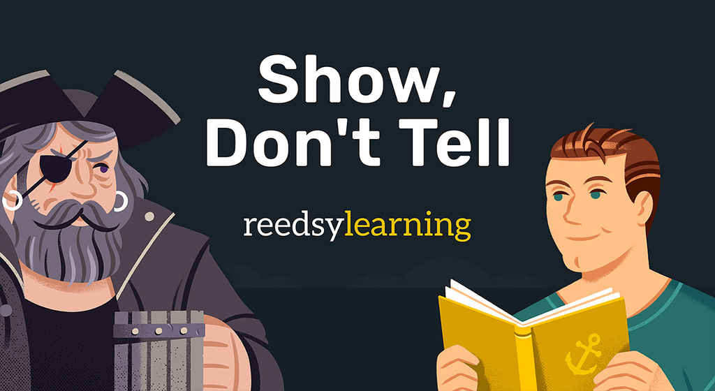 Learning | Show Don't Tell | 2021-03