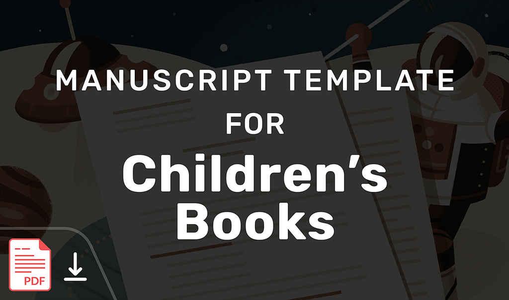 Upgrade | Manuscript Template for Children's Books | 2021-05