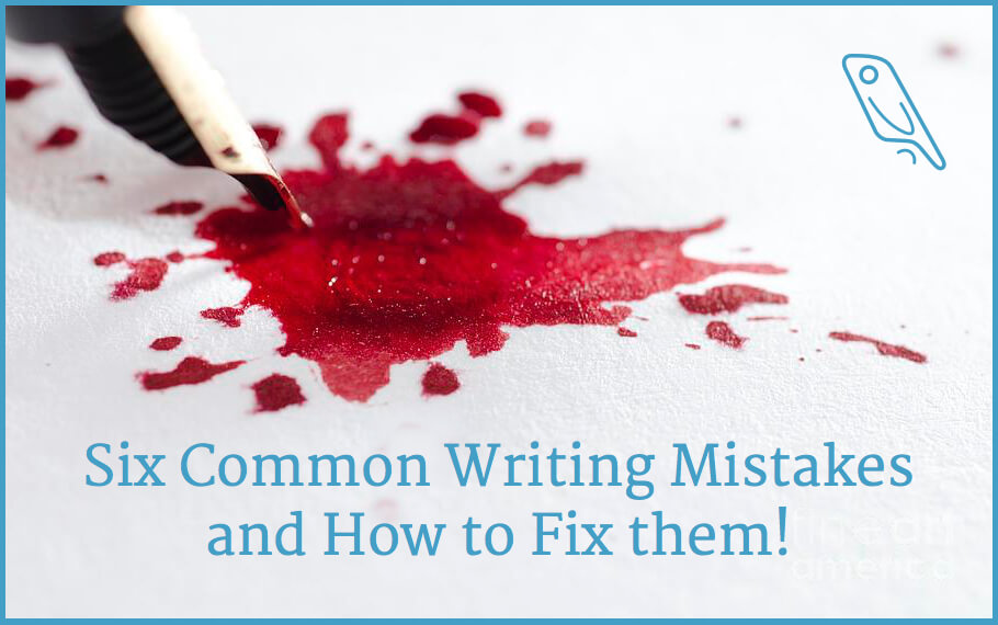 Six common writing mistakes by first-time authors